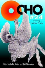 OCHO #24 featuring Twitter Poets