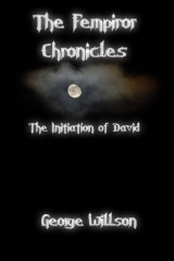 The Fempiror Chronicles: The Initiation of David