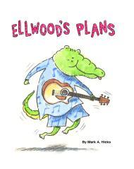 Ellwood's Plans