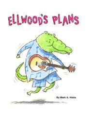 Ellwood's Plans