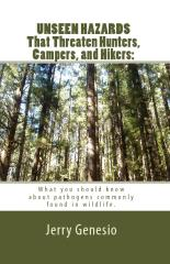 UNSEEN HAZARDS That Threaten Hunters, Campers, and Hikers:
