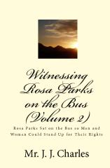 Witnessing Rosa Parks on the Bus (Volume 2)
