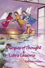 Trilogies of Thought 4 Life's Lessons