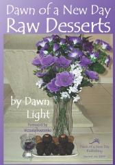 Dawn of a New Day Raw Desserts