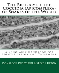 The Biology of the Coccidia (Apicomplexa) of Snakes of the World