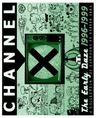 Channel X: The Early Daze