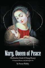 Mary, Queen of Peace Meditation Guide & Sung Rosary