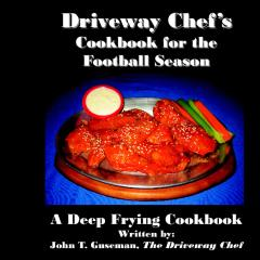 Driveway Chef's Cookbook for the Football Season