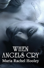 When Angels Cry