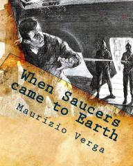 When Saucers came to Earth