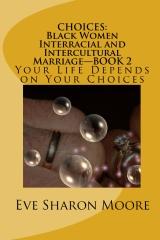 CHOICES: Black Women Interracial and Intercultural Marriage Book 2