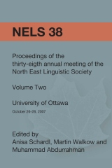 NELS 38: Proceedings of the 38th Annual Meeting of the North East Linguistic Society