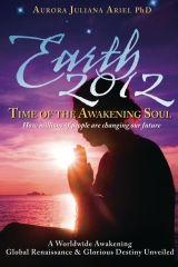 Earth 2012: Time of the Awakening Soul