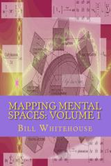 Mapping Mental Spaces: Volume 1