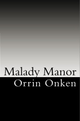 Malady Manor