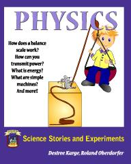 Physics Science Stories and Experiments