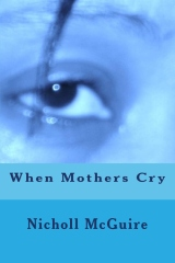 When Mothers Cry