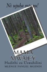 Mama Mwajey