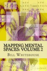 Mapping Mental Spaces: Volume 2