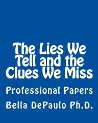 The Lies We Tell and the Clues We Miss