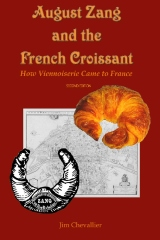 August Zang and the French Croissant (2nd edition)