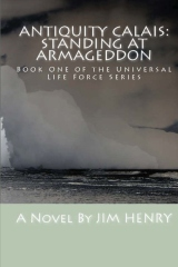 Antiquity Calais: Standing at Armageddon