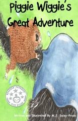 Piggie Wiggie's Great Adventure