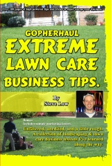 GopherHaul Extreme Lawn Care Business Tips.
