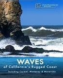 Waves of California's Rugged Coast - Including Carmel, Monterey & Mavericks