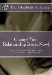 Change Your Relationship Issues Now!