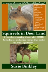 Squirrels in Deer Land