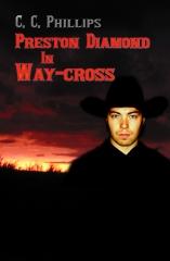 Preston Diamond in Way-cross