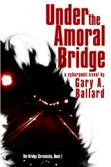 Under the Amoral Bridge
