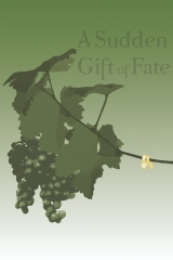 A Sudden Gift of Fate