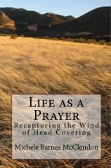 Life as a Prayer