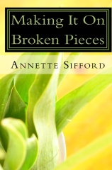 Making It On Broken Pieces