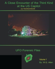 A Close Encounter of the Third Kind at the US Capitol: UFO Forensic Files