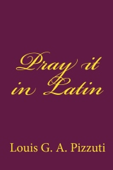 Pray it in Latin
