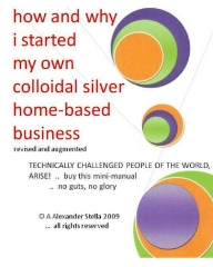 how and why i started my own colloidal silver home-based business