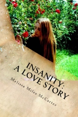 Insanity: A Love Story