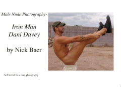 Male Nude Photography- Iron Man Dani Davey