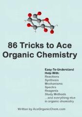 86 Tricks To Ace Organic Chemistry