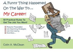 A Funny Thing Happened On The Way To... My Career!