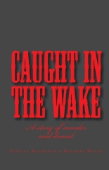 Caught in the Wake