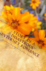 Story of a Disastrous Internet Romance