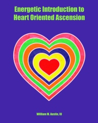 Energetic Introduction to Heart Oriented Ascension