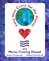 Feng Shui Cures for the Planet and Money Clearing Manual