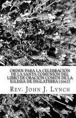 Orden para la Celebración de la Santa Comunión del Libro de Oración Común de la Iglesia de Inglaterra (1662)