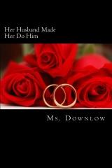 Her Husband Made Her Do Him