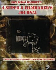 A Super 8 Filmmaker's Journal